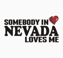 Somebody In Nevada Loves Me Kids Clothes
