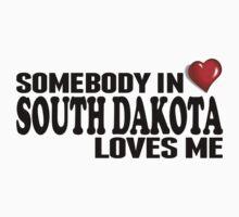 Somebody In South Dakota Loves Me Kids Clothes