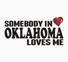 Somebody In Oklahoma Loves Me Kids Clothes