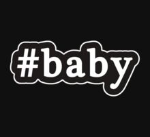 Baby - Hashtag - Black & White Kids Tee