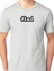 Lad - Hashtag - Black & White Unisex T-Shirt