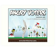 Angry Voters Art Print