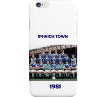 Ipswich Town 1981 - the greatest! iPhone Case/Skin