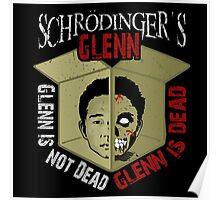 Schrodinger's Glenn Poster