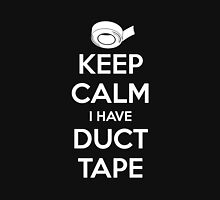 Keep Calm I Have Duct Tape T-Shirt