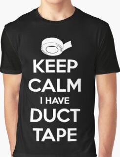 Keep Calm I Have Duct Tape Graphic T-Shirt