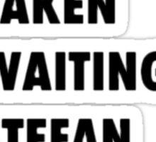 Waiting for Stefan Salvatore Sticker