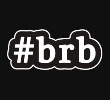 BRB - Hashtag - Black & White Kids Tee
