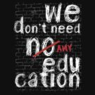 pink floyd no education shirt by kennypepermans