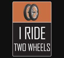 I Ride Two Wheels Baby Tee
