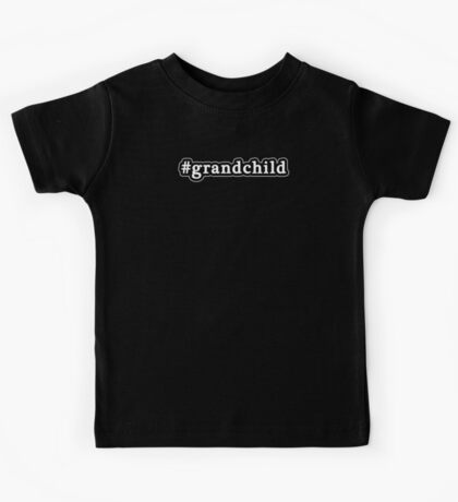 Grandchild - Hashtag - Black & White Kids Tee