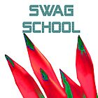 Swag School  by EducatedTruth