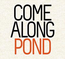Come Along Pond Hoodie