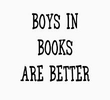 Boys in Books are Better Unisex T-Shirt