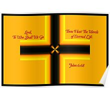 Thou Hast the Words of Eternal Life Poster