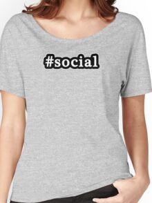 Social - Hashtag - Black & White Women's Relaxed Fit T-Shirt