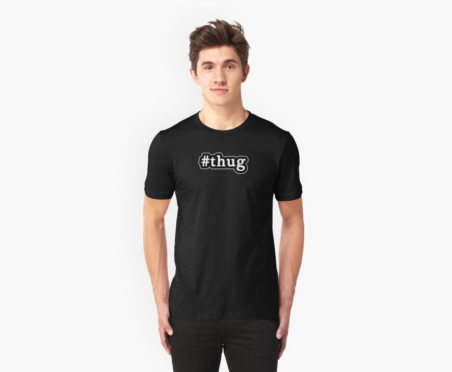 Thug - Hashtag - Black & White by graphix