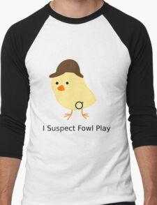 Fowl Play Men's Baseball ¾ T-Shirt
