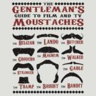 The Gentleman&#x27;s Guide To Film &amp; TV Moustaches by Paulychilds