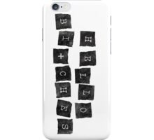 Hello Bitches CL 5 iPhone Case/Skin