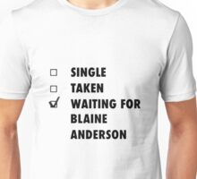 Waiting for Blaine Anderson Unisex T-Shirt