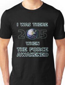 The Force Awakened 2015 Unisex T-Shirt