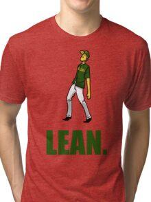 can you lean? Tri-blend T-Shirt