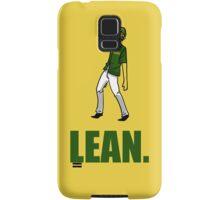 can you lean? Samsung Galaxy Case/Skin
