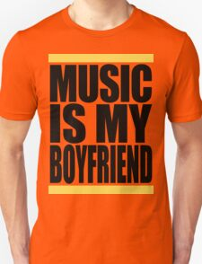 Music Is My Boyfriend T-Shirt
