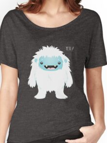Yeti !! Women's Relaxed Fit T-Shirt