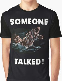 Someone Talked - WW2 Propaganda Graphic T-Shirt