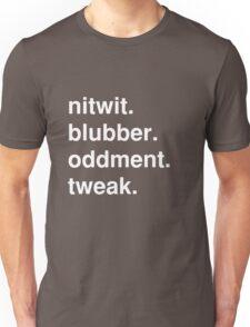 nitwit/blubber/oddment/tweak Unisex T-Shirt