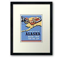 Alaska - Death Trap For The Jap - WW2 Propaganda Framed Print