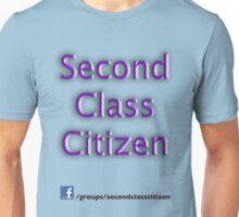 Second Class Citizen Unisex T-Shirt