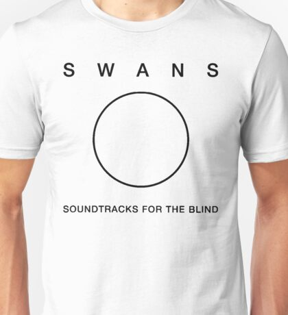 Swans - Soundtracks for the Blind hollow Unisex T-Shirt