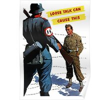 Loose Talk Can Cause This - WW2 Poster
