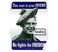 Canadian -- This Man Is Your Friend Poster