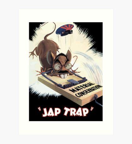 Material Conservation - Jap Trap - WW2 Art Print
