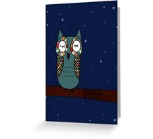 Owl Be Seeing You Greeting Card