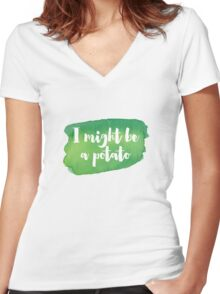 I MIGHT BE A POTATO Women's Fitted V-Neck T-Shirt