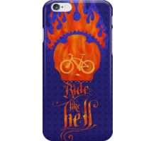 Ride like Hell Calligraphic cycling poster iPhone Case/Skin