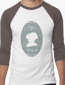 What is a Weekend? Men's Baseball ¾ T-Shirt