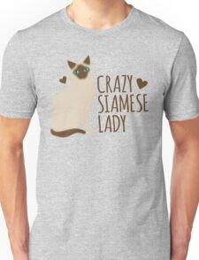 Crazy SIAMESE cat Lady Unisex T-Shirt