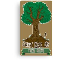 Can't Kick Up These Roots Canvas Print