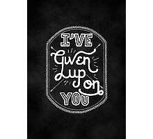 Given Up On You Photographic Print