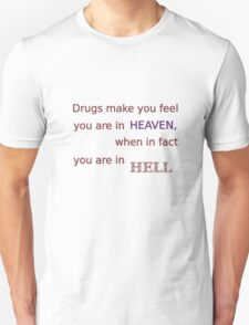 Drugs... T-Shirt