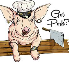 Got Pork? by lolotees