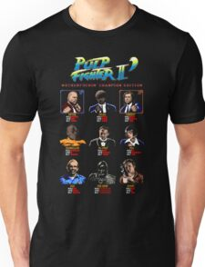 Pulp Fighter II: Motherfuckin' Champion Edition Unisex T-Shirt