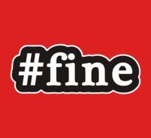 Fine - Hashtag - Black & White Kids Tee
