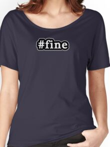 Fine - Hashtag - Black & White Women's Relaxed Fit T-Shirt